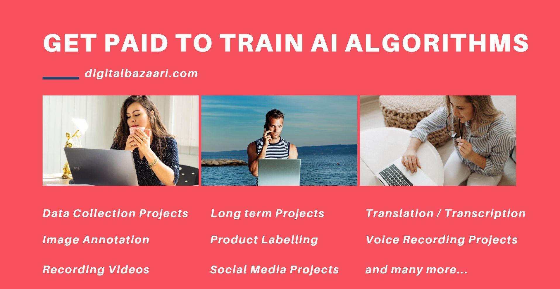 Get paid to train AI Algorithms