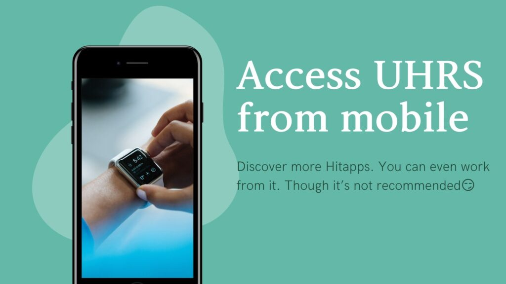 can i access UHRS from mobile