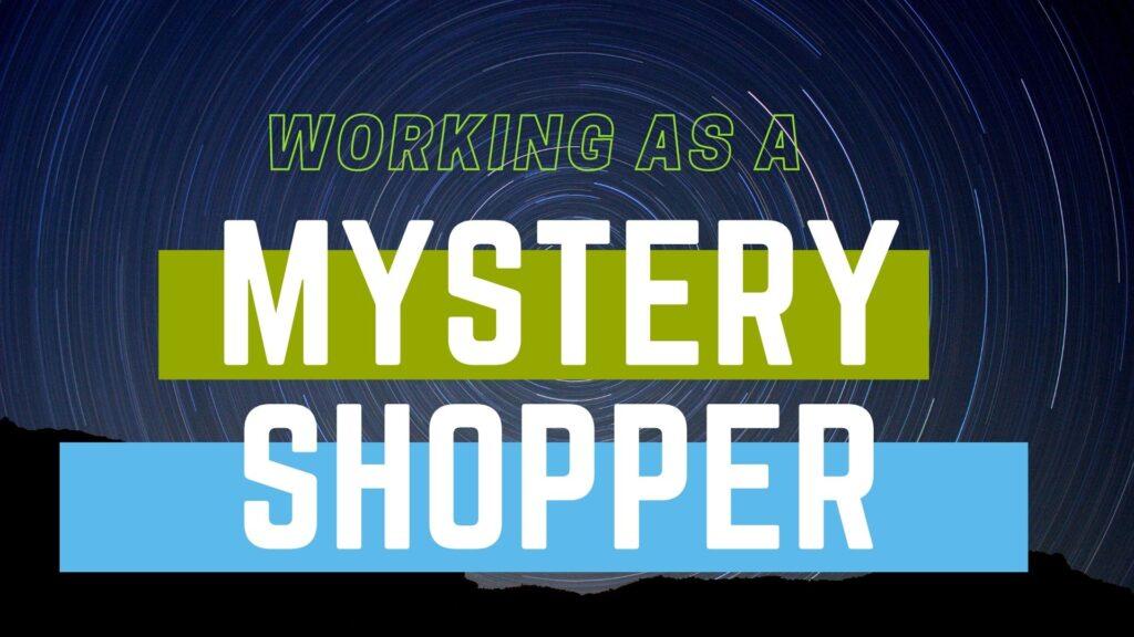 work as a mystery shopper
