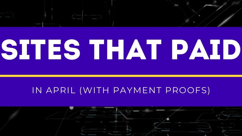 sites that paid in april